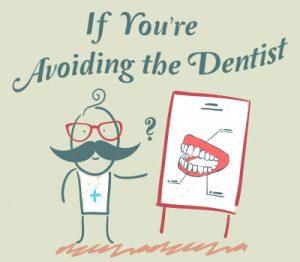 Avoiding-the-Dentist