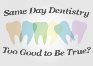 Same-Day-Dentistry